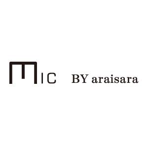 〜ミック バイ アライサラ〜