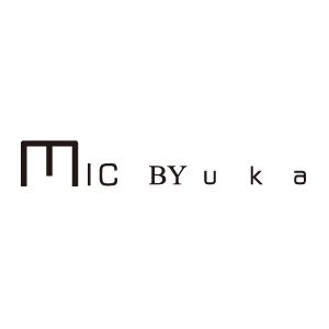 〜ミック バイ ウカ〜